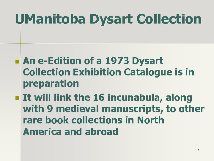 UManitoba Dysart Collection n n An e-Edition of a 1973 Dysart Collection Exhibition Catalogue