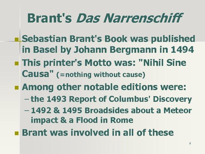 Brant's Das Narrenschiff n n n Sebastian Brant's Book was published in Basel by