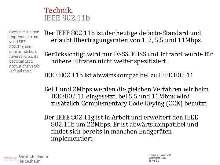Technik. IEEE 802. 11 b Geräte mit einer Implementation von IEEE 802. 11 g