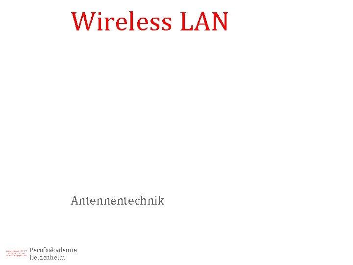 Wireless LAN Antennentechnik Berufsakademie Heidenheim