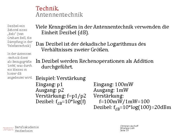 """Technik. Antennentechnik Dezibel=ein Zehntel eines """"Bels"""" (von Graham Bell, die Dämpfung in der Telefontechnik)"""