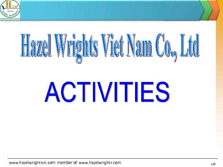 www. hazelwrightsvn. com member of www. hazelwrights. com 10