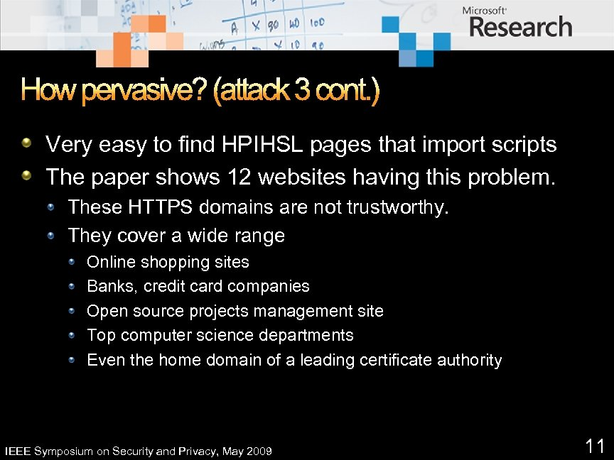 How pervasive? (attack 3 cont. ) Very easy to find HPIHSL pages that import