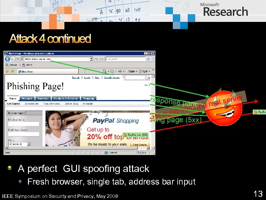 Attack 4 continued Schedule a one-second timer for refreshing the page. a respons e