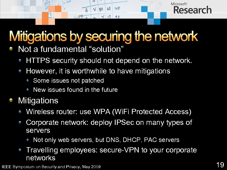 """Mitigations by securing the network Not a fundamental """"solution"""" HTTPS security should not depend"""