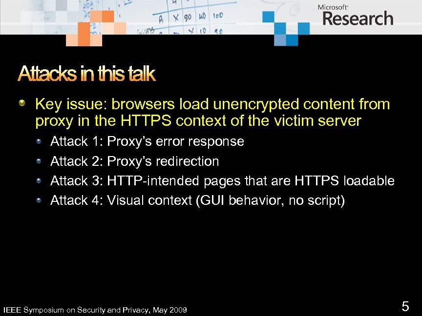 Attacks in this talk Key issue: browsers load unencrypted content from proxy in the