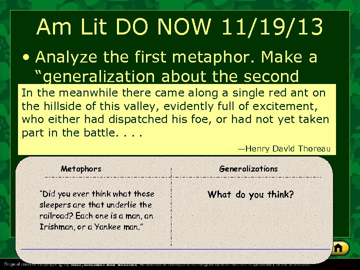 "Am Lit DO NOW 11/19/13 • Analyze the first metaphor. Make a ""generalization about"