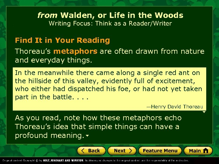 from Walden, or Life in the Woods Writing Focus: Think as a Reader/Writer Find
