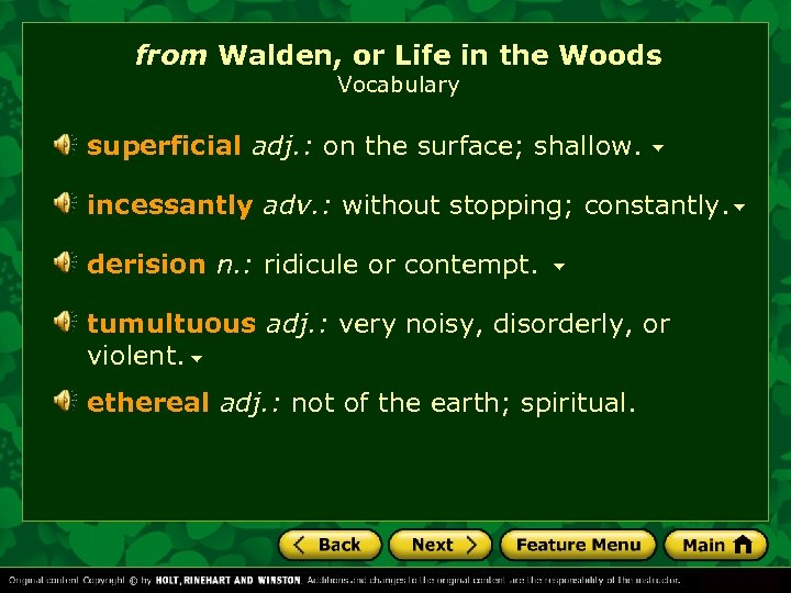 from Walden, or Life in the Woods Vocabulary superficial adj. : on the surface;