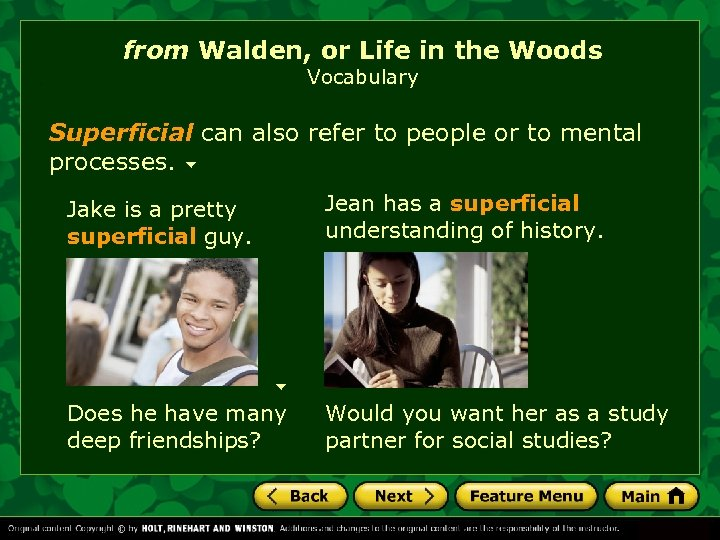 from Walden, or Life in the Woods Vocabulary Superficial can also refer to people