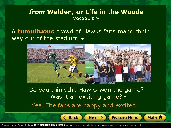 from Walden, or Life in the Woods Vocabulary A tumultuous crowd of Hawks fans