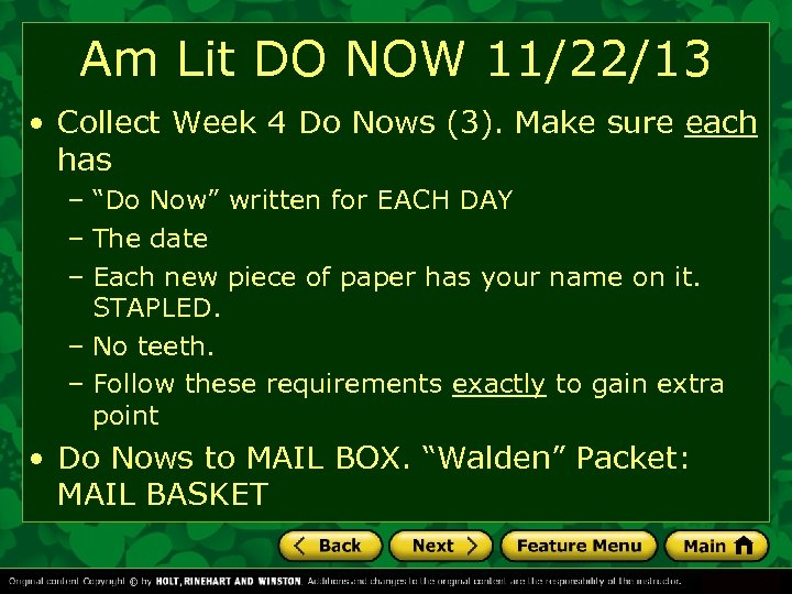 Am Lit DO NOW 11/22/13 • Collect Week 4 Do Nows (3). Make sure