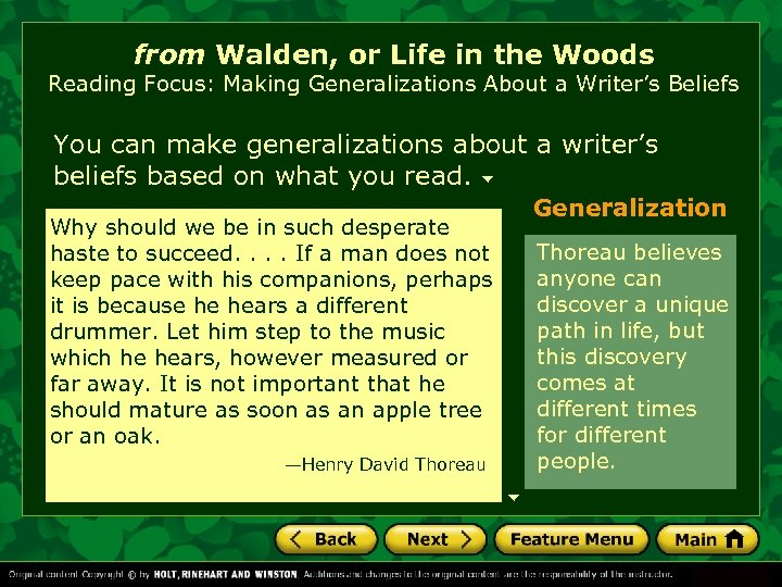 from Walden, or Life in the Woods Reading Focus: Making Generalizations About a Writer's