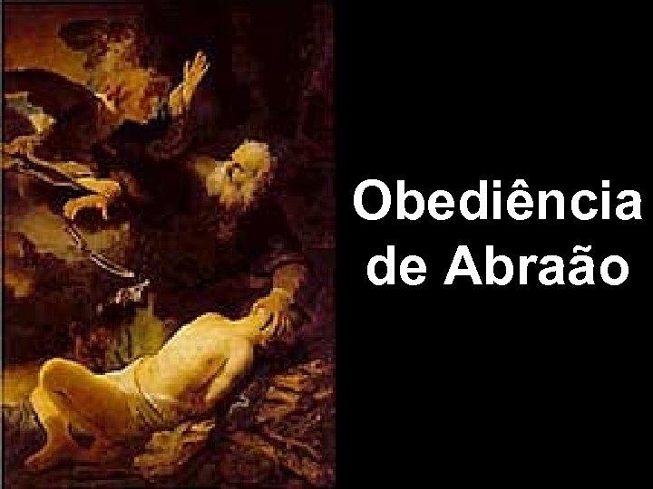 Obediência de Abraão