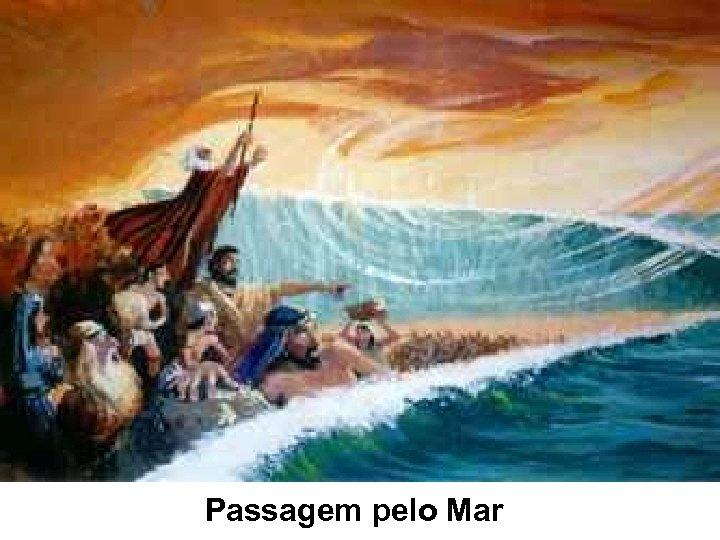 Passagem pelo Mar