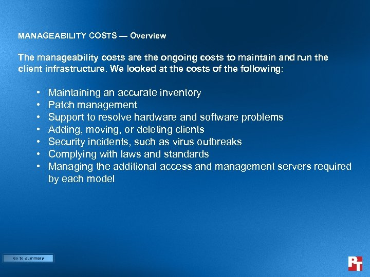 MANAGEABILITY COSTS — Overview The manageability costs are the ongoing costs to maintain and