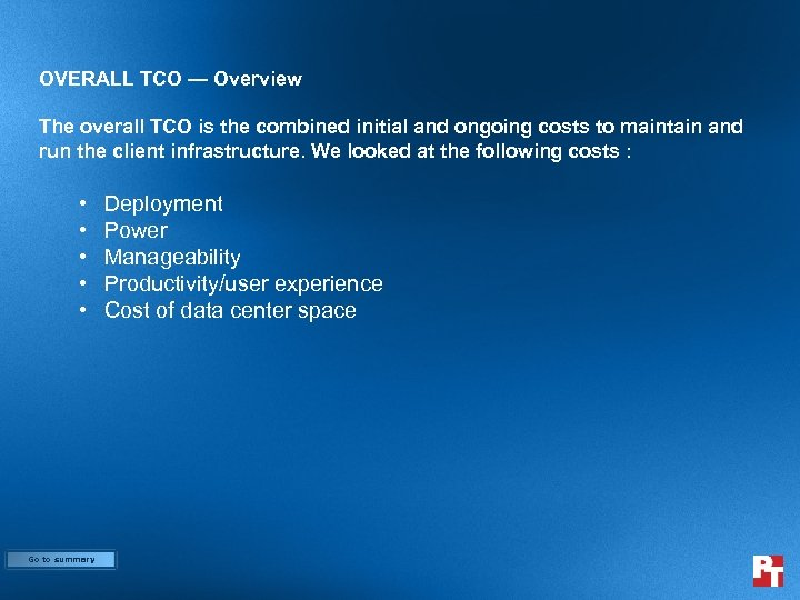 OVERALL TCO — Overview The overall TCO is the combined initial and ongoing costs
