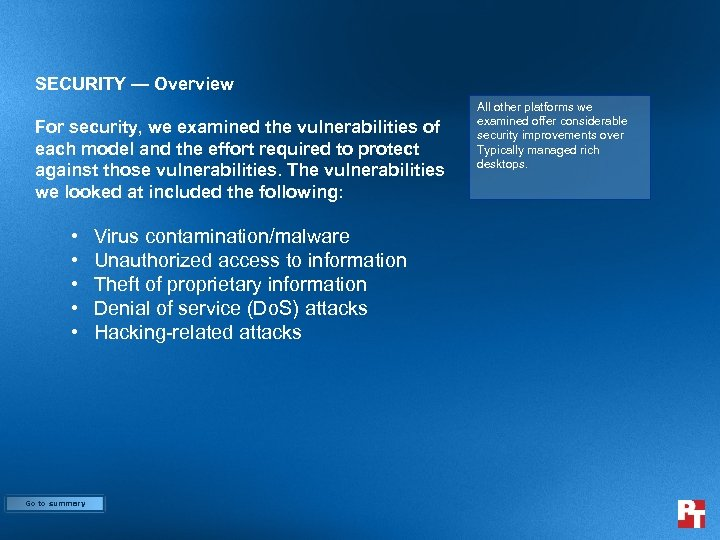 SECURITY — Overview For security, we examined the vulnerabilities of each model and the