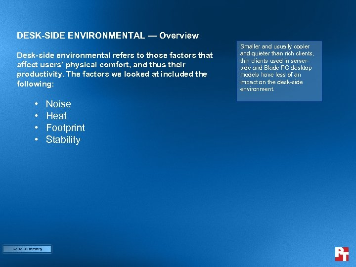 DESK-SIDE ENVIRONMENTAL — Overview Desk-side environmental refers to those factors that affect users' physical