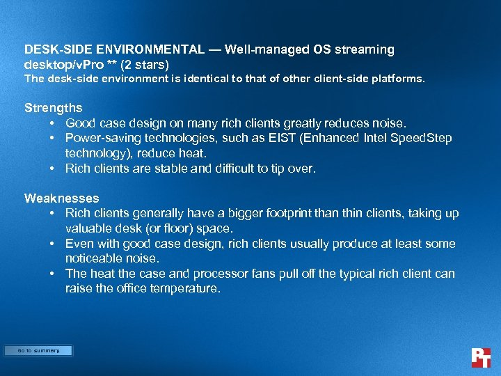 DESK-SIDE ENVIRONMENTAL — Well-managed OS streaming desktop/v. Pro ** (2 stars) The desk-side environment