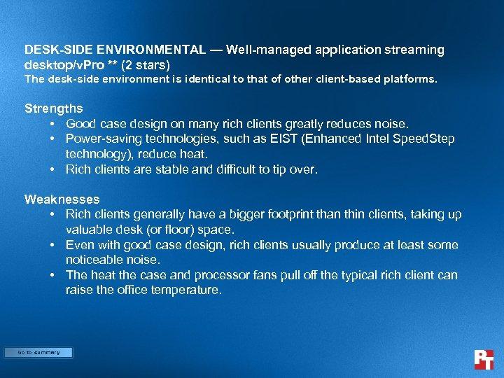DESK-SIDE ENVIRONMENTAL — Well-managed application streaming desktop/v. Pro ** (2 stars) The desk-side environment