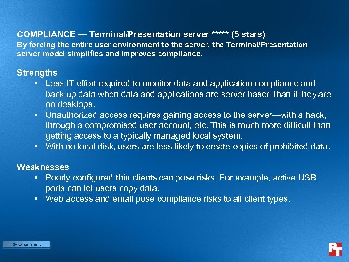COMPLIANCE — Terminal/Presentation server ***** (5 stars) By forcing the entire user environment to