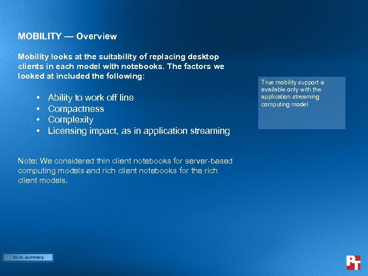 MOBILITY — Overview Mobility looks at the suitability of replacing desktop clients in each