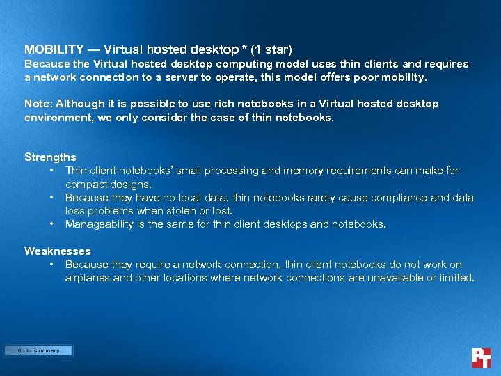 MOBILITY — Virtual hosted desktop * (1 star) Because the Virtual hosted desktop computing