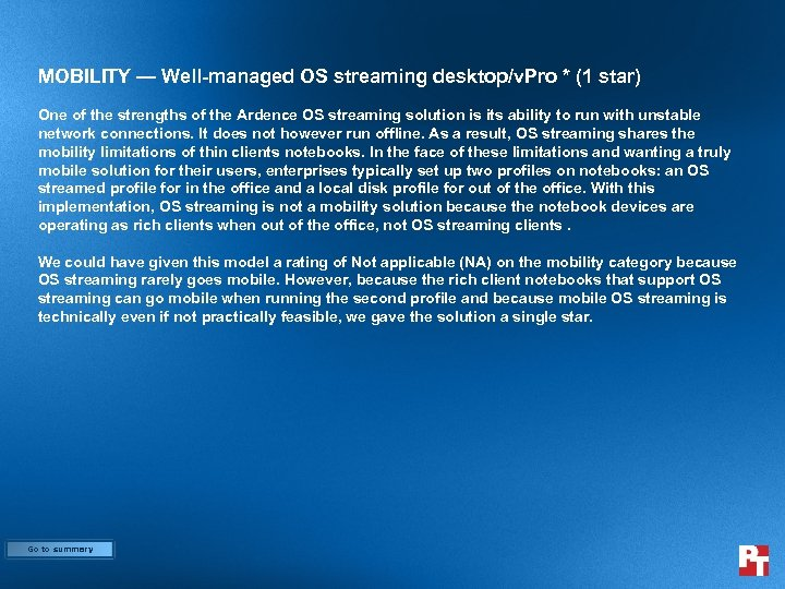 MOBILITY — Well-managed OS streaming desktop/v. Pro * (1 star) One of the strengths