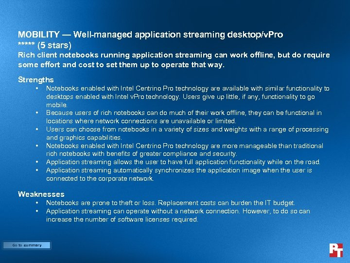 MOBILITY — Well-managed application streaming desktop/v. Pro ***** (5 stars) Rich client notebooks running
