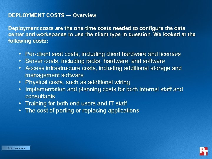 DEPLOYMENT COSTS — Overview Deployment costs are the one-time costs needed to configure the