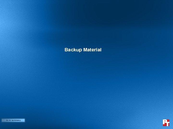 Backup Material Go to summary