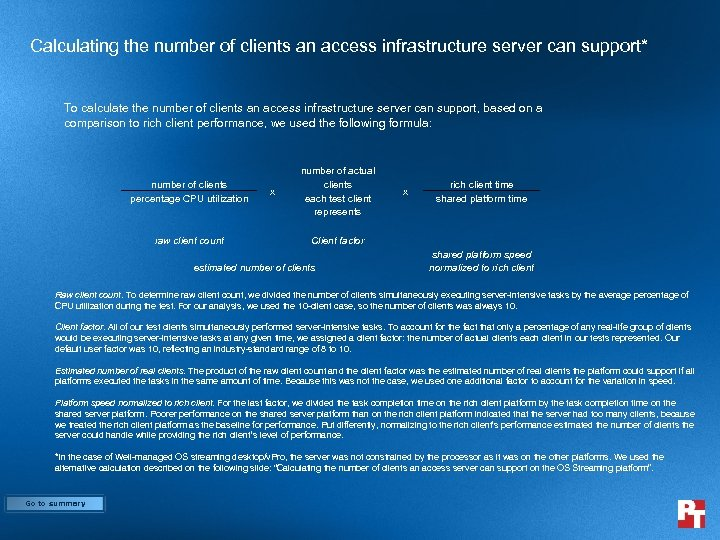 Calculating the number of clients an access infrastructure server can support* To calculate the