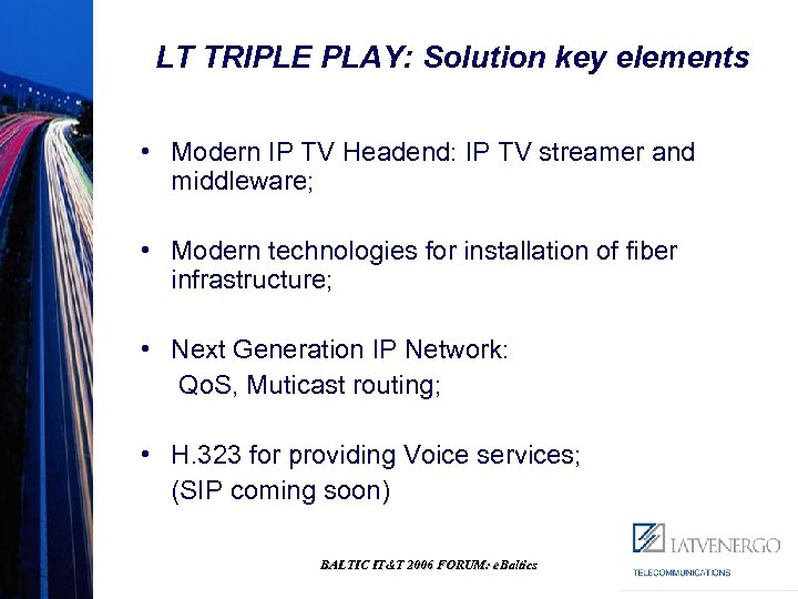 Triple play services and Equal Access Network Alfrēds