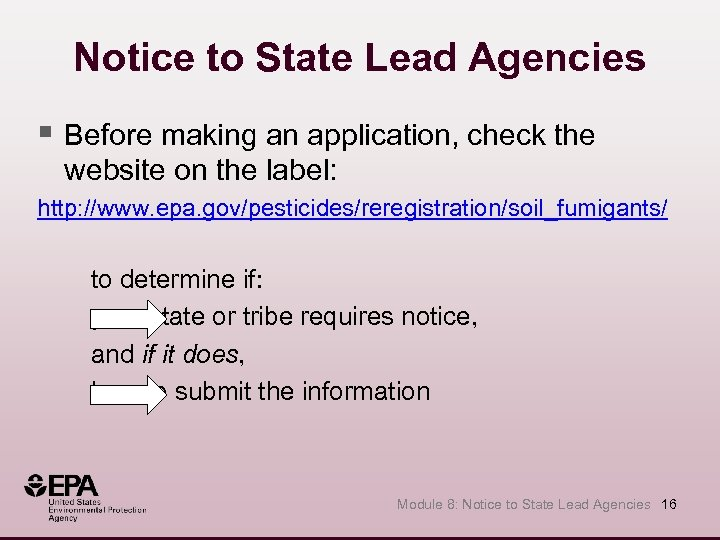 Notice to State Lead Agencies § Before making an application, check the website on