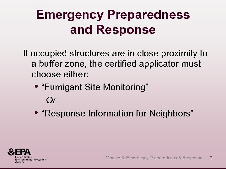 Emergency Preparedness and Response If occupied structures are in close proximity to a buffer