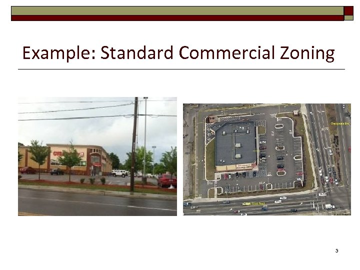 Example: Standard Commercial Zoning 3
