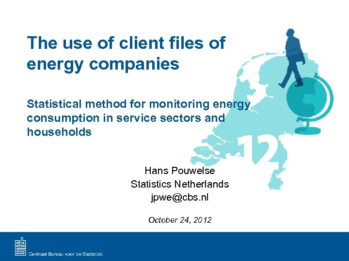 The use of client files of energy companies Statistical method for monitoring energy consumption