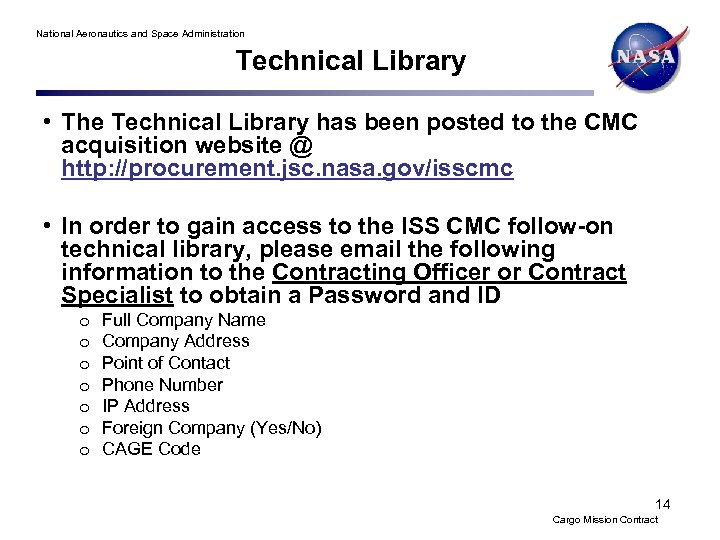 National Aeronautics and Space Administration Technical Library • The Technical Library has been posted