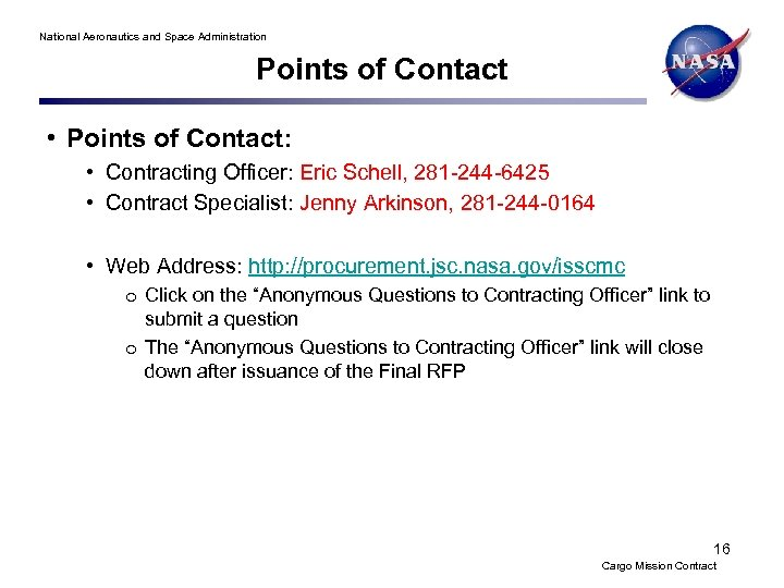 National Aeronautics and Space Administration Points of Contact • Points of Contact: • Contracting