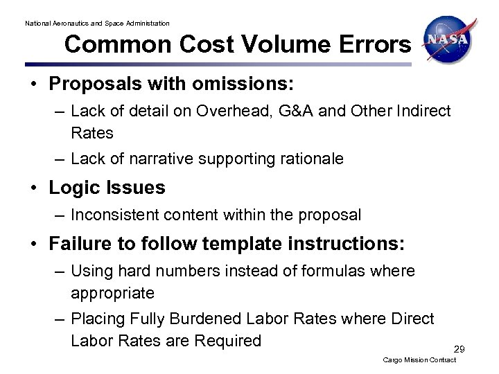 National Aeronautics and Space Administration Common Cost Volume Errors • Proposals with omissions: –
