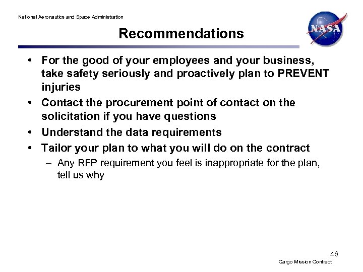 National Aeronautics and Space Administration Recommendations • For the good of your employees and