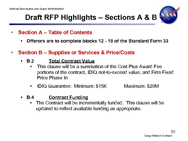 National Aeronautics and Space Administration Draft RFP Highlights – Sections A & B •