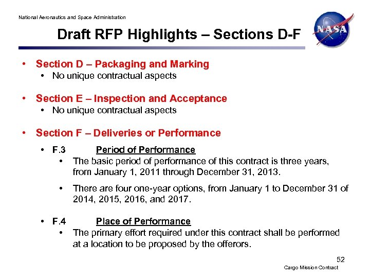 National Aeronautics and Space Administration Draft RFP Highlights – Sections D-F • Section D