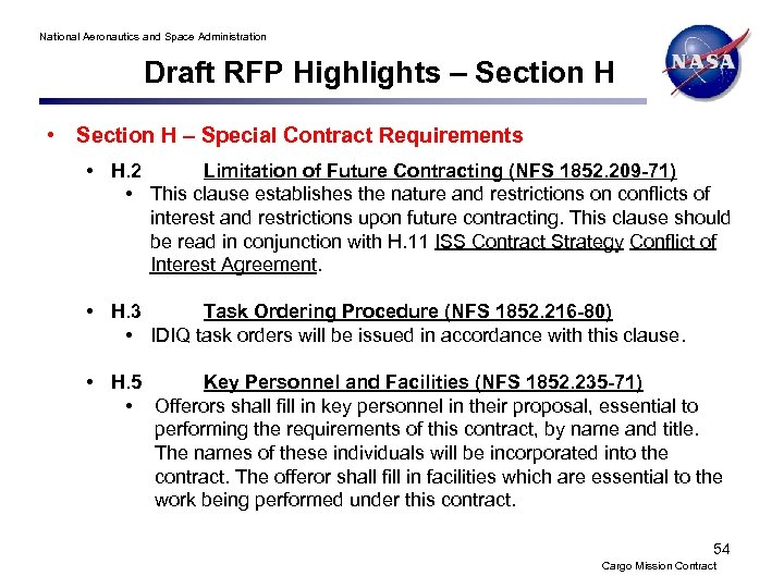 National Aeronautics and Space Administration Draft RFP Highlights – Section H • Section H
