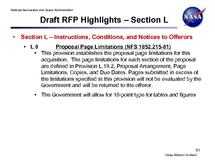 National Aeronautics and Space Administration Draft RFP Highlights – Section L • Section L