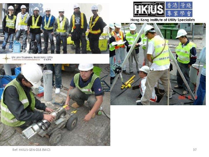 Ref: HKIUS-GEN-018 BWCS 37