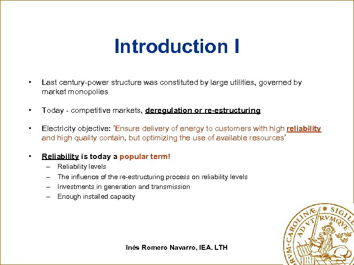 Introduction I • Last century-power structure was constituted by large utilities, governed by market