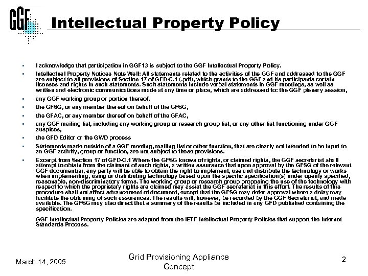 Intellectual Property Policy § § § § § I acknowledge that participation in GGF