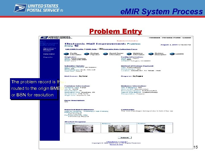 e. MIR System Process Problem Entry Any Owner Any Preparer The problem record is